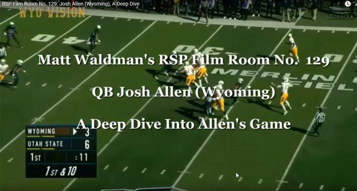 RSP Film Room No. 129: QB Josh Allen (Wyoming), Deep Dive