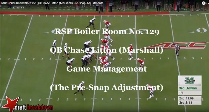 RSP Boiler Room No. 129: QB Chase Litton (Marshall) Pre-Snap Adjustments