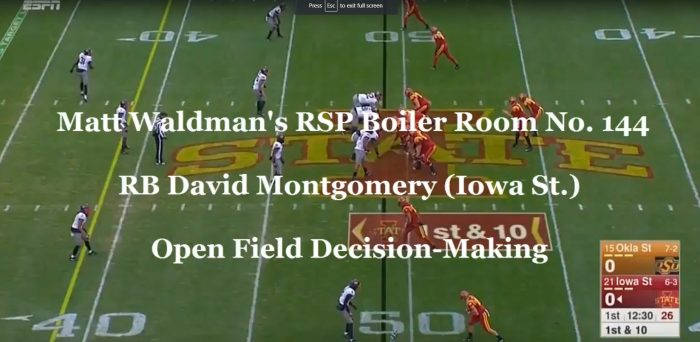 Matt Waldman's RSP Boiler Room No. 144 RB David Montgomery (Iowa State): Open-Field Decision-Making