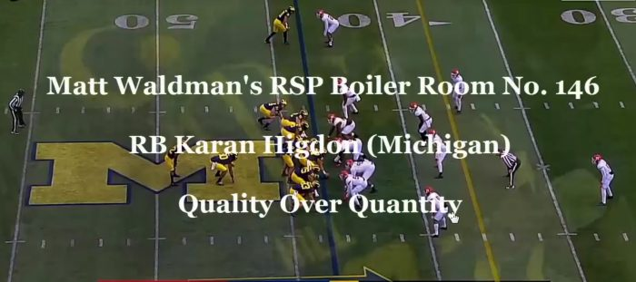 RSP Boiler Room No. 146 RB Karan Higdon (Michigan): Quality Over Quantity