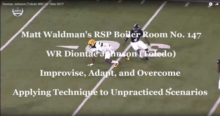 Matt Waldman's RSP Boiler Room No. 147 WR Diontae Johnson (Toledo) Applying Technique to Unpracticed Scenarios