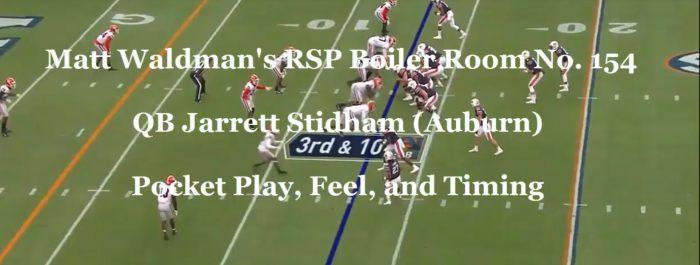 Matt Waldman's RSP Boiler Room No. 154 QB Jarrett Stidham (Auburn): Pocket Play