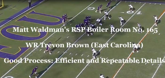 Matt Waldman's RSP Boiler Room No.165 WR Trevon Brown (ECU): The Value of Repeatable Details