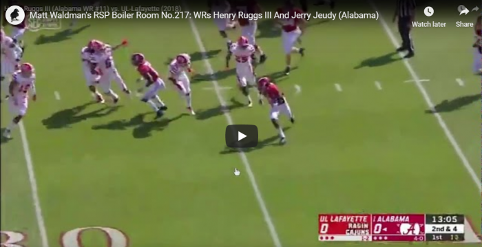 Matt Waldman's RSP Boiler Room No.217: WRs Henry Ruggs III And Jerry Jeudy (Alabama)