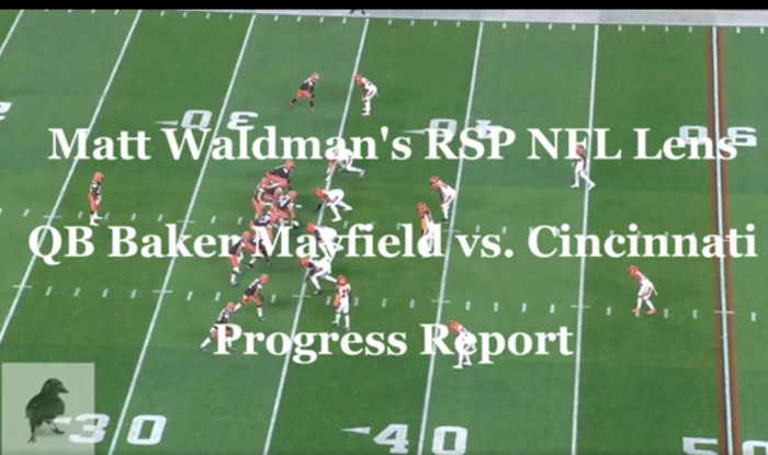 Matt Waldman's RSP NFL Lens: QB Baker Mayfield #Browns (A Progress Report)
